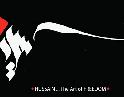 Hussain .. The Art of Freedom