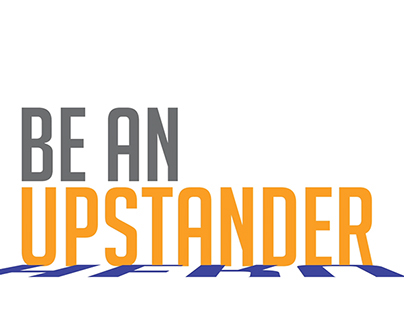 Be a Hero, Be An Upstander