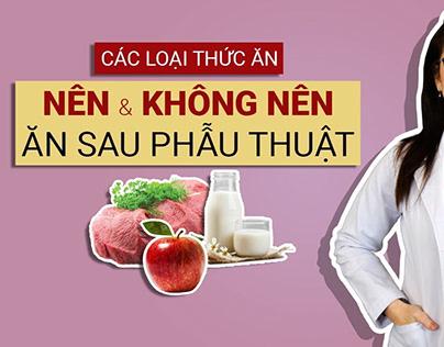 Các loại thức ăn nên & không nên ăn sau phẫu thuật thẩm
