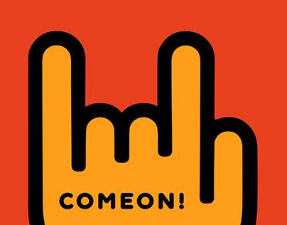 COMEON!