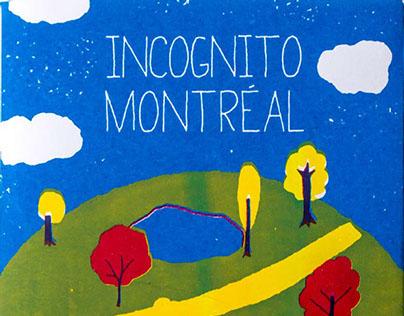 Incognito Montréal