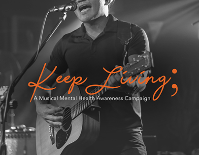 Keep Living; A Musical Mental Health Awareness Campaign