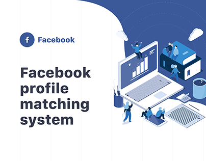 Designing facebook profile matching system