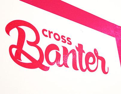 Cross Banter / Event