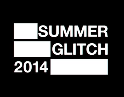 Summer Glitch.