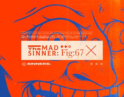 The Mad Sinner
