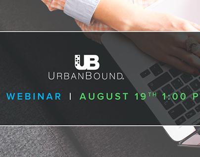 Collateral // UrbanBound Customer Webinars