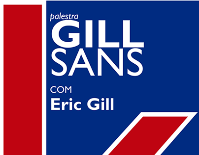 Posters - Gill Sans lecture (fictitious)