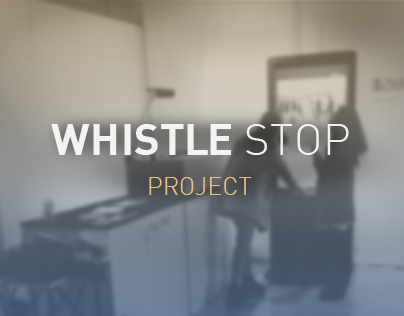 Project 'Whistle stop'