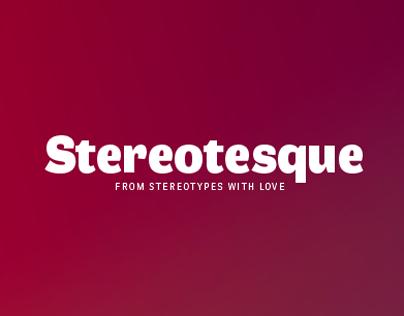 Stereotesque