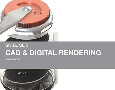 Skill Set: CAD and Digital Rendering