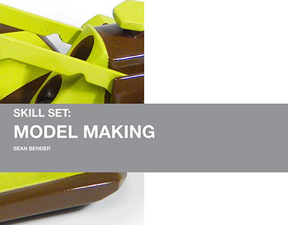 Skill Set: Model Making