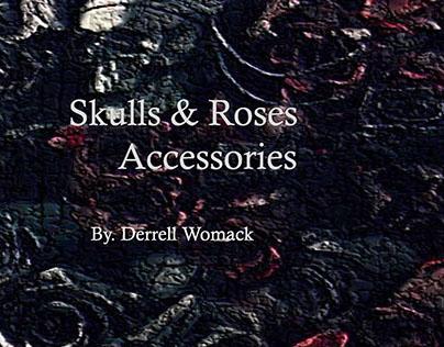 Skulls & Roses Accessories