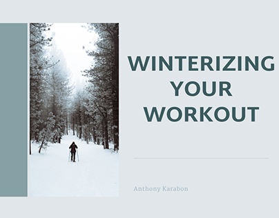 Winterizing Your Workout