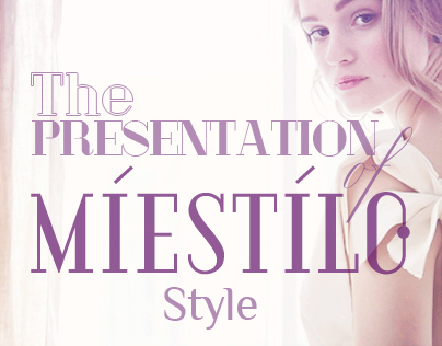 The Presentation of miestilo style