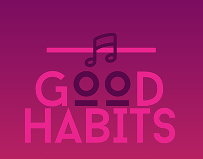 """Let There Be Good Habits"""