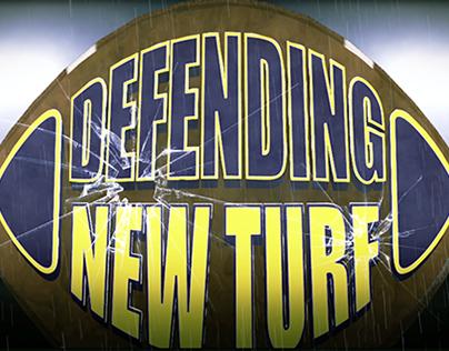 Defending New Turf