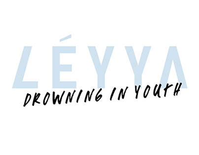 LÉYYA – »Drowning In Youth«