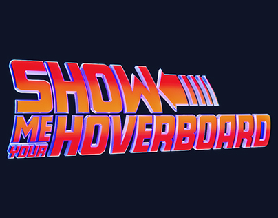 Show me you Hoverboard