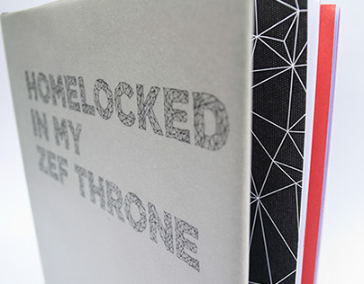 Homelocked In My Zef Throne//Illustrated book