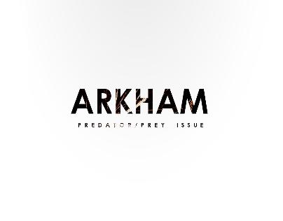 ARKHAM Predator/Prey Issue
