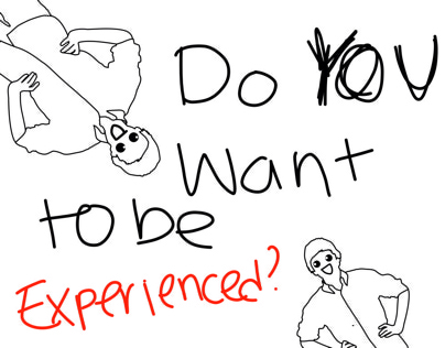 Do YOU want to be EXPERIENCED????