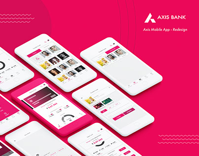 Axis Bank-Mobile App Redesign.