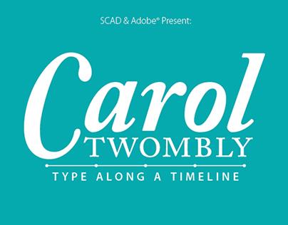Carol Twombly: Type Along a Timeline