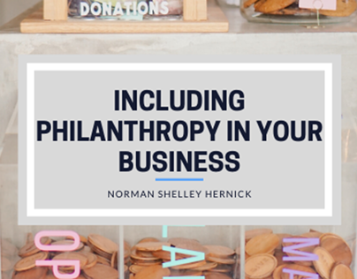 Philanthropy in Your Business | Norman Shelley Hernick