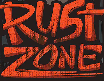 RUST ZONE POSTER