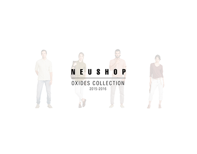 Neushop // Oxides Collection