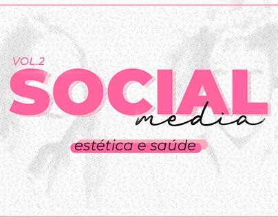 SOCIAL MEDIA | ESTÉTICA E SAÚDE