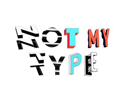 Not My Type - Free, customizable, animated typefaces
