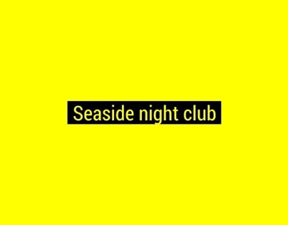 Seaside night club