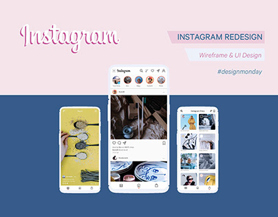 INSTAGRAM MOBILE REDESIGN
