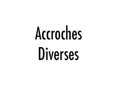 Accroches diverses