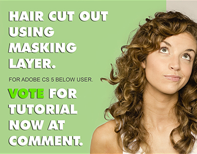 Cut out hair using Masking layer. (VOTE)