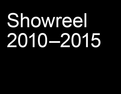 Showreel 2010–2015