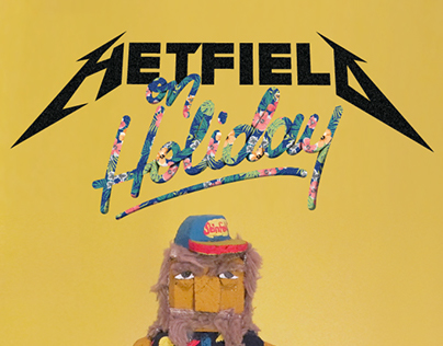 Hetfield on Holiday