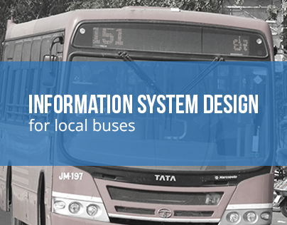 Information system design for local buses (BMTC)