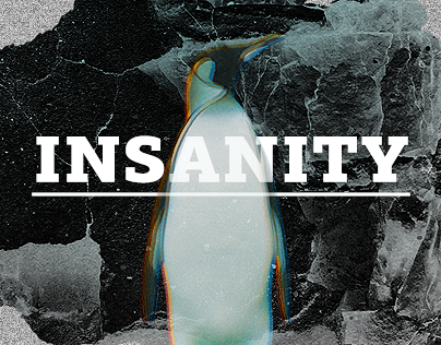 Insanity — site of crazy man