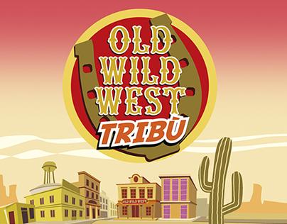 OLD WILD WEST TRIBU'