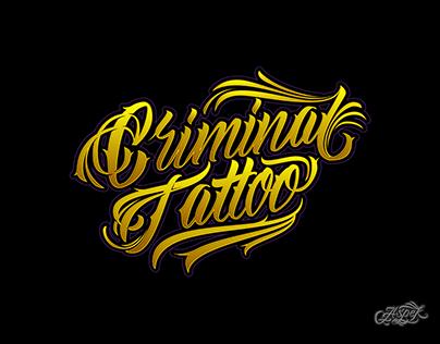 Diseño de Lettering Criminal Tattoo