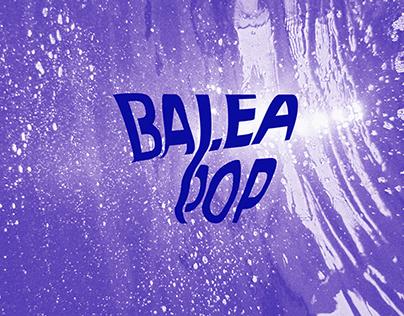 BALEAPOP #6
