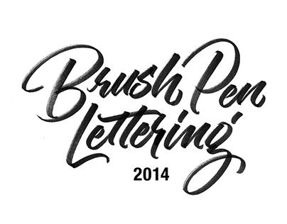Brush Pen Lettering - 2014