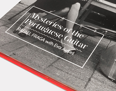 Rafael Fraga - Mysteries of the Portuguese Guitar