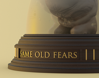 same old fears