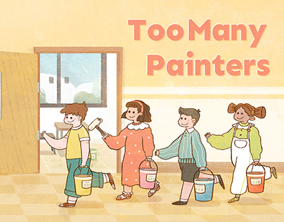 Children's Book: Too Many Painters
