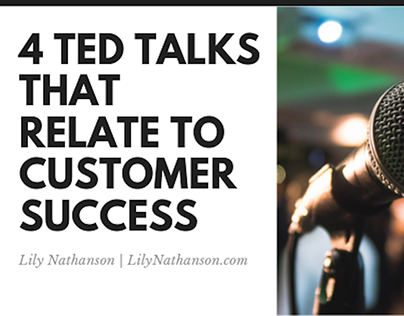 4 TED Talks That Relate to Customer Success