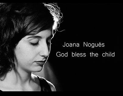 Joana Nogués- God bless the child